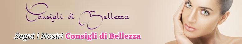 Consigli di Bellezza